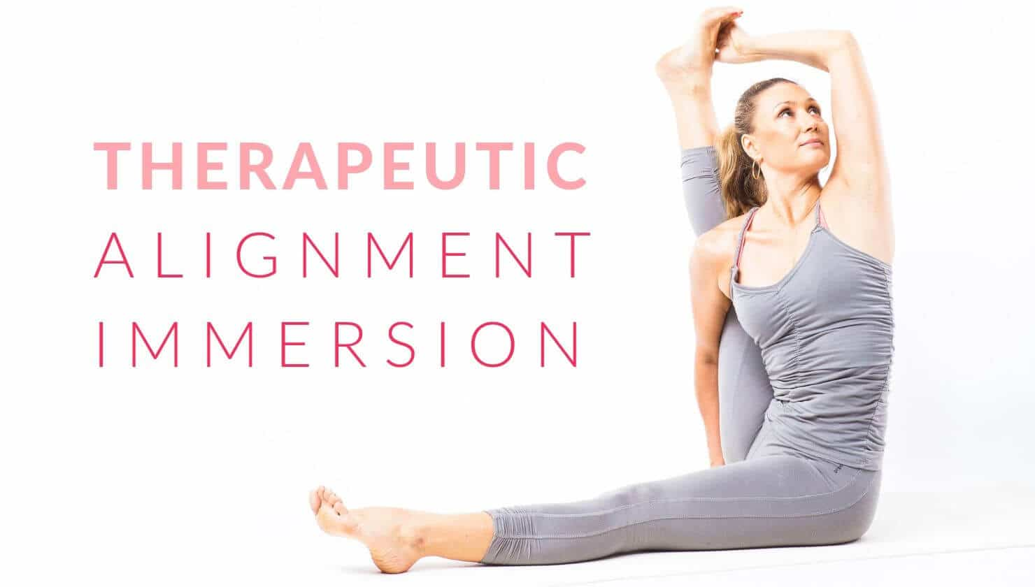 Therapeutic Alignment Immersion with Barbra Noh