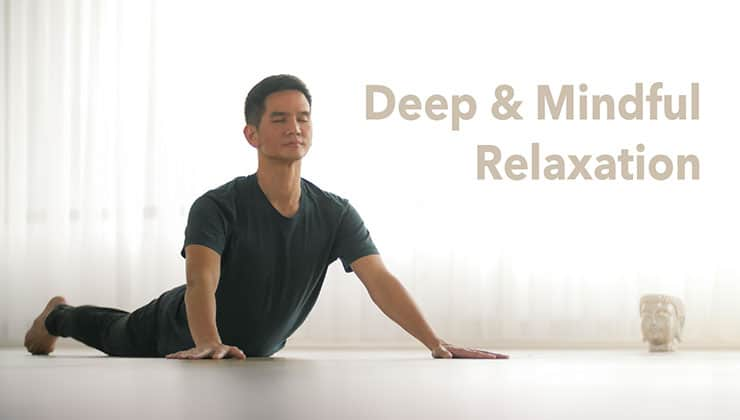 Deep and Mindful Relaxation with Chris Su