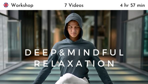 Chris Su - Deep & Mindful Relaxation