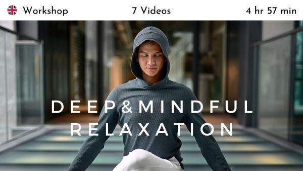 Chris Su - Deep & Mindful Relaxation