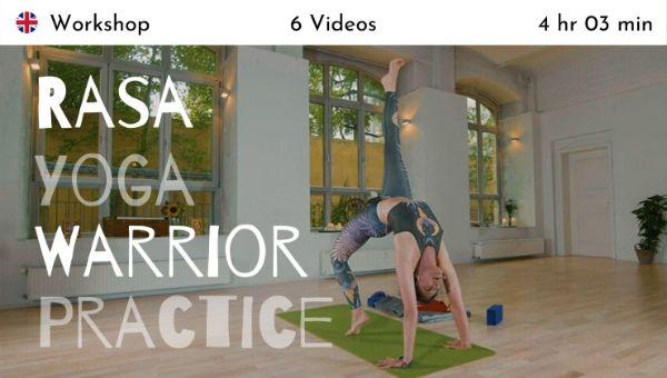 Sianna Sherman - Rasa Yoga Warrior Practice